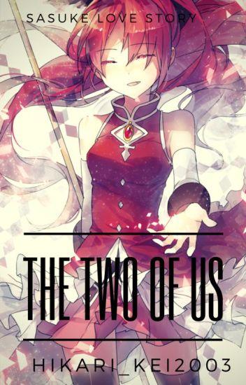 The Two of Us (Sasuke Love story)