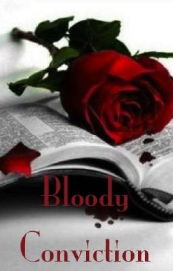 Bloody Conviction (discontinued)