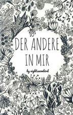 Der Andere in mir (I) by nightsnowbird