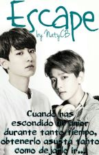 Escape [Baekyeol/Chanbaek] by NatyCB