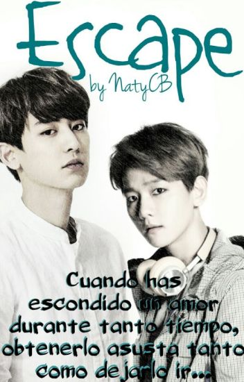 Escape [Baekyeol/Chanbaek]