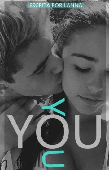 You | Justin Bieber Fanfic