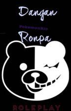 Dangan Ronpa Roleplay by PokemonRio