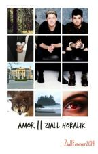 AMOR || Ziall Horalik by ZiallForever2014