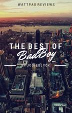Best of Bad Boy | Reviews by jodieblxck