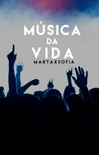 Música da Vida | ✓ by MartaxSofia