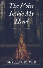 The Voice Inside my Head (Peter Pan OUAT Fanfic.) by Peterslostgirl37