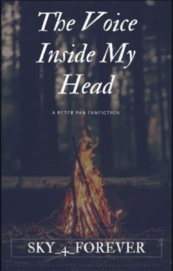 The Voice Inside my Head (Peter Pan OUAT Fanfic.) UNDER EDITING