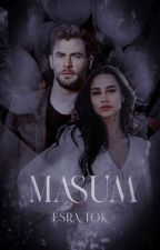 MASUM (Mazi Serisi) by esratuana