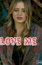 Love Me (FakingIt Fan Fic) by Melanie122802