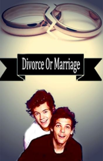 Divorce Or Marriage [Larry Stylinson/Smut]