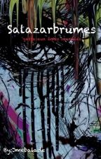 On tue SalazarBrumes by Jmebalade