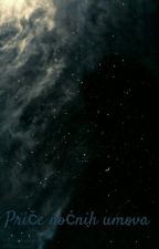 Priče Noćnih Umova by PandoraMortem