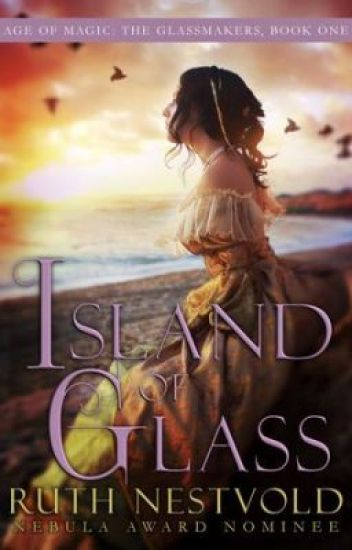 Island of Glass: Book I of The Glassmakers