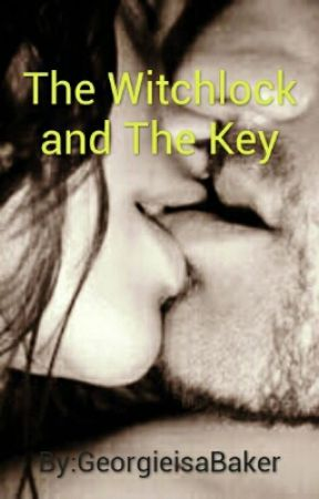 The Witchlock and The Key by brideofbane