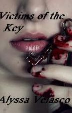 Victims of the Key by Avelasco17