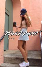 disappear ➳ yoandri cabrera [COMPLETED] by -jesusulloa