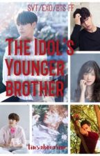 The Idol's  Younger  Brother [SVT FF] by tinsabmarine
