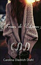Frases De Livros!! by carolldiedrich