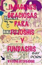 IMAGENES GRACIOSAS PARA FUJOSHIS Y FUNDASHIS!!! by conejitofujoshi