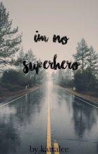 I'm No Superhero - Ereri/Riren by Kattalee