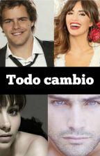 todo cambio (2 temporada) by karito1318