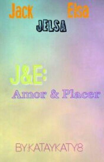 J&E: Amor Y Placer←