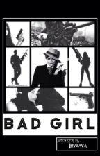 Bad Girl by Lov3Ava