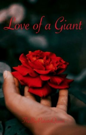 Love of a Giant by TheBigLoserQueen