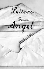 Letters From Angel by JamesCarstairs_