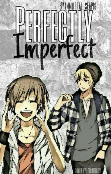 Perfectly Imperfect ~Gaurance/Lauroth