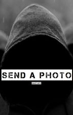 Send a Photo || H.S. by Hastury