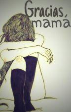 Gracias Mamá by DaniZucco