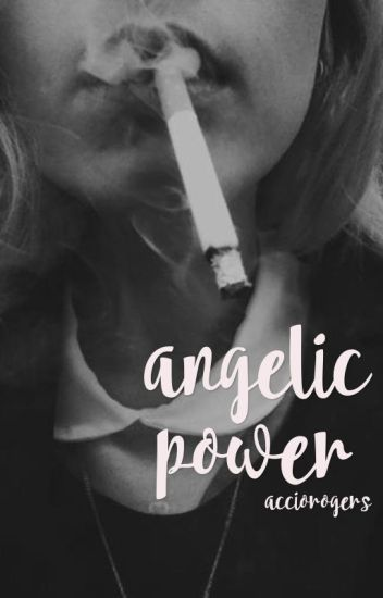 angelic power • a. lightwood