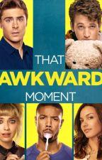 That Awkward Moment... by Newo10