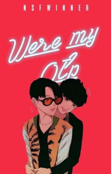 we're my otp [ji.kook]