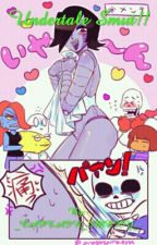 Undertale Smut!! (Discontinued) by -_CAPTAIN_SMEXY_-