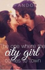 The one where the city girl comes to town by kbfandom