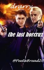 Drarry; the last horcrux by PeetaBread2000
