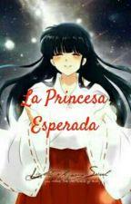 La Princesa Esperada by SereUnPinguino