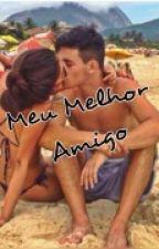 Meu Melhor Amigo - (EM REVISÃO) by ViviSilva229