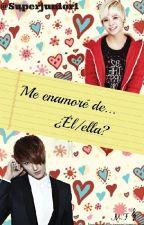 Me enamoré de.... ¿El/ella? by Superjuniorn1