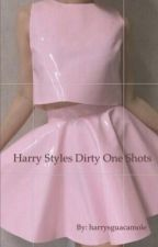Harry Styles Dirty One Shots by harrysguacamole
