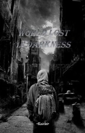 World Lost In Darkness by Anon-22