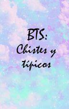 «BTS: Chistes Y Típicos» by Dkookiess