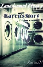 Laundromat Blues 3: Karen's Story by RavenJM