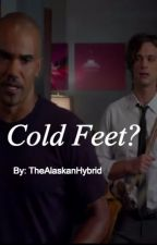 Cold Feet? (MorganxReid) by TheAlaskanHybrid