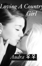 Loving A Country Girl gxg girlxgirl lesbian by Foxygirlz22