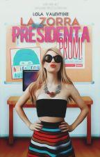 La Zorra Para Presidenta #Wattys2016 (EN EDICIÓN)  by pi-zza