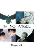 I'm No Angel ☹ ;; vhope  by lexysbrrs
